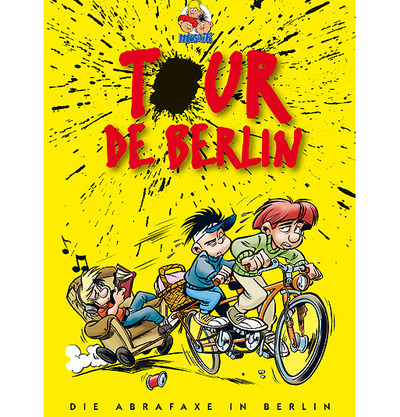 "Foto zu dem Text ""Abrafaxe: Tour de Berlin"""